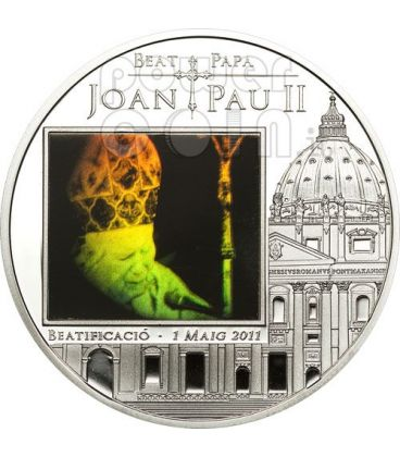 BEATIFICATION JOHN PAUL II Silver Coin Hologram 5D Andorra 2011