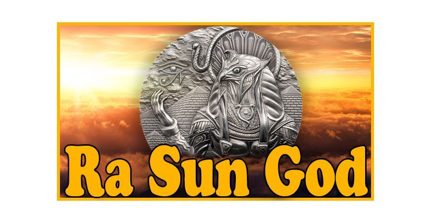 "RA SUN GOD SILVER COIN, THE NEW RELEASE OF THE ""GODS OF THE WORLD"" SERIES"