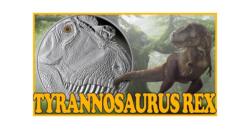 TYRANNOSAURUS REX: A 1 KG SILVER COIN DEDICATED TO THE MOST FAMOUS OF ALL DINOSAURS